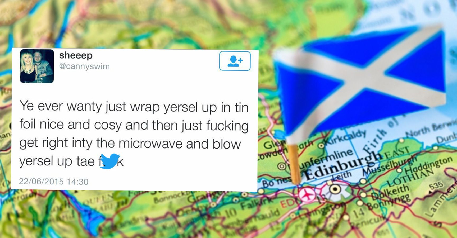 15 Tweets from Scottish Twitter That Will Actually Make You LOL