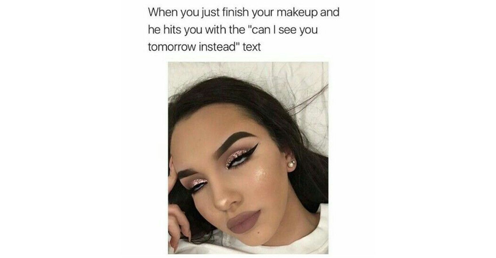 when you finish your makeup meme